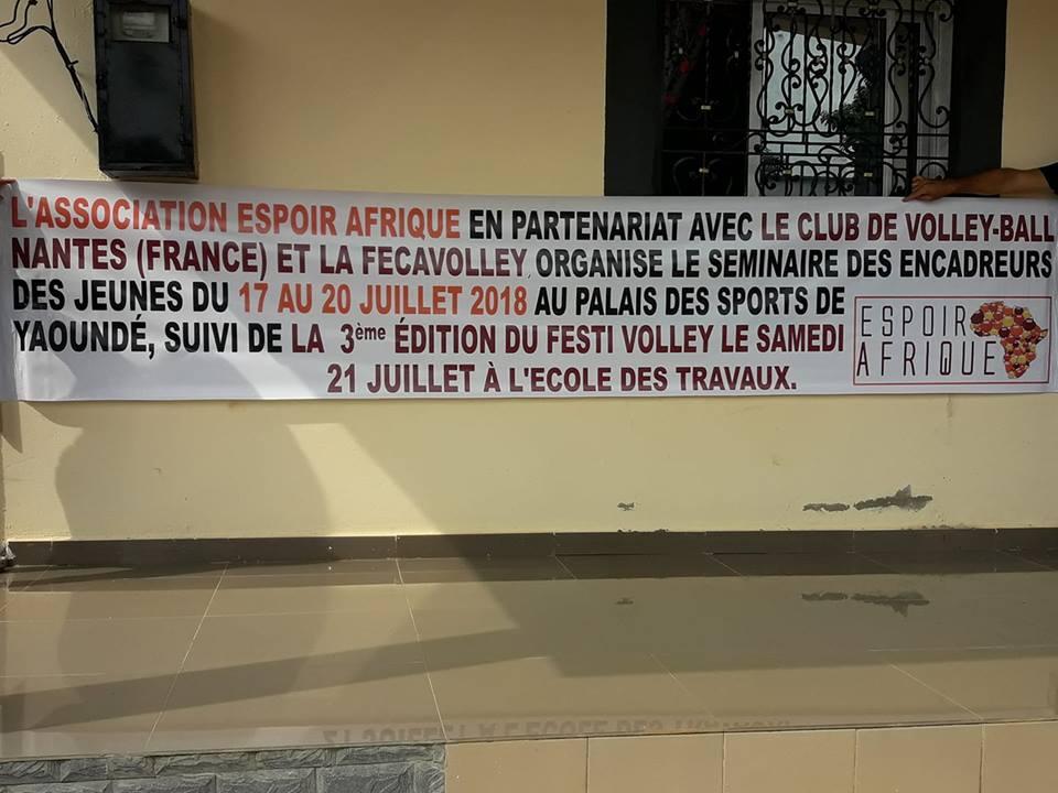 Séminaire des encadreurs de jeunes volleyeurs de 10 à 16 ans (Yaoundé – Cameroun) du 17 au 20/07/18